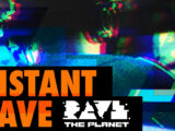 Rave The Planet präsentiert Instant Rave