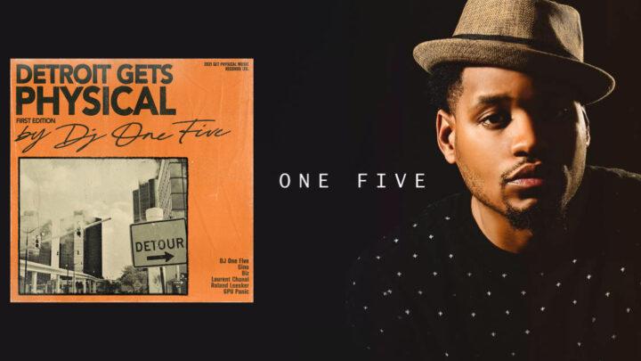 DJ One Five präsentiert Detroit Gets Physical
